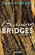 BURNING BRIDGES (Fletcher University, #1) by tamifischerr