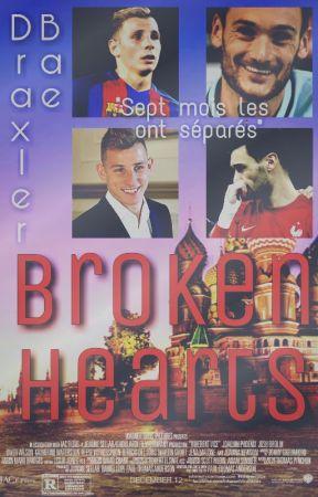 Broken Hearts [Lucas Digne x Hugo Lloris] by DraxlerBae