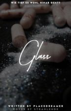 Glass by placedreamer