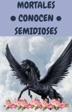 Mortales Conocen Semidioses by CabraHawaiiana5