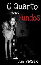O Quarto dos Fundos by Patricss