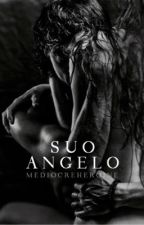 Suo Angelo by mediocreheroine