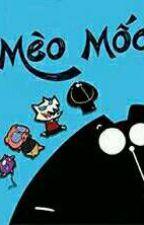 [Truyện tranh]Mèo Mốc by -_mthcmly_-