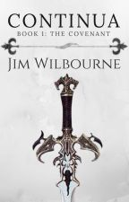 CONTINUA (Book 1: The Covenant) by jjwilbourne