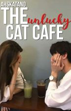 The Unlucky Cat Cafe by onlyy_n0emi
