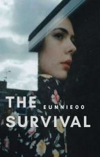 The Survival✔ by Eunnie00