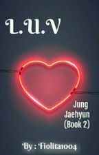 Luv --- Nct Jaehyun [BOOK 2] by Fiolita1004