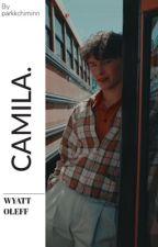 CAMILA. || WYATT OLEFF  by finnwolfhardooo