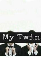 My Twin 🍼👑 by MonCitEli