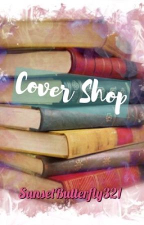 Cover Shop! [Closed] by SunsetButterfly321