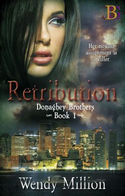 Read the story Retribution - [Completed] - Romantic Suspense