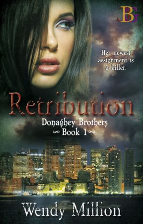 Retribution - [Completed] - Romantic Suspense by RElizabethM