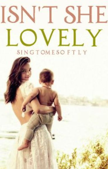 Isn't She Lovely -h.s- by singtomesoftly