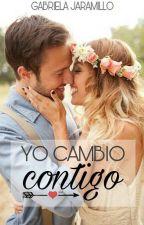 Yo Cambio Contigo by GabrielaJaramillo16