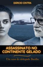 Assassinato no Continente Gelado by DarcioACintra