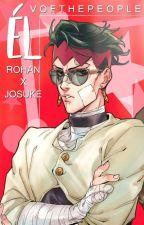 Él. | Rohan & Josuke. by VOfThePeople