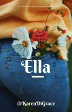 Ella by KarenDiGrace