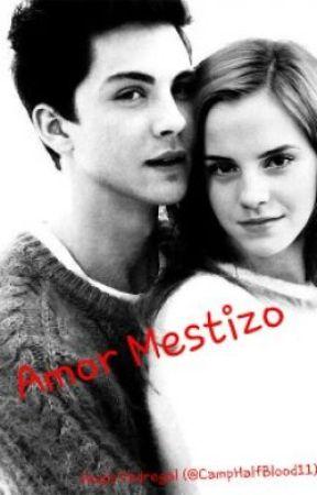 Amor Mestizo. (Historia sobre Percy Jackson) by AnnGallagher4