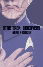 [Star Trek: Discovery] : Saru x Reader : Biology Is An Interesting Thing by swancest