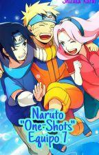 """Naruto """"One-Shots"""" Equipo 7 by Shizuka-Kurai"""