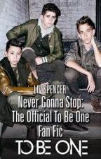 Never Gonna Stop by tobeonemusic