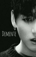 Demente  / J.Jungkook by kimtaeshugA
