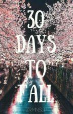 30 Days To Fall by zrmnslp
