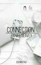 Connection || Daniel Seavey FF by JensWriting