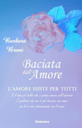 Baciata Dall'Amore by HartLindsey