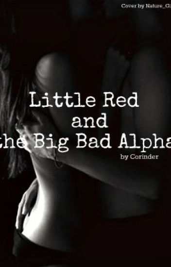 Little Red and the big bad Alpha