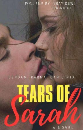 Tears of Sarah (21+) √ by ErayDewiPringgo