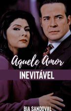 Aquele Amor Inevitável- LM by yobiah
