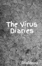 The Virus Diaries by GoodMoons