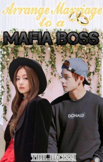 Arranged Marriage To A Mafia Boss - ✨Secret✨ - Wattpad
