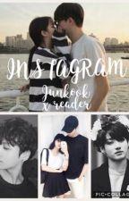 INSTAGRAM-JUNGKOOK X READER by Jae-Kimchi2211