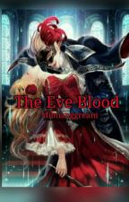 the eve blood  by mimianggreani
