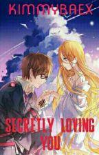Secretly Loving You by Kimmybaex