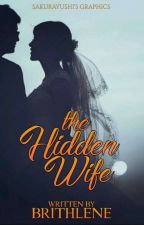 The Hidden Wife by Brithlene