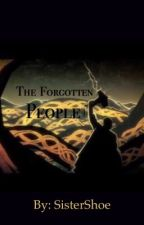 The Forgotten People by sistershoe