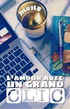 L'amour avec un grand CLIC by Cassie_JBROWN