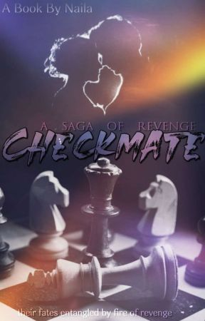 Check Mate : A Saga Of Revenge by sapphiresnow_