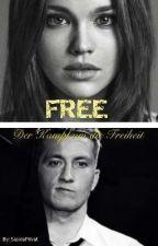 FREE- Der Kampf um die Freiheit by SaskiaPrivat