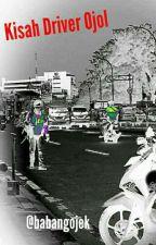 KISAH DRIVER OJEK ONLINE by WibzWhy