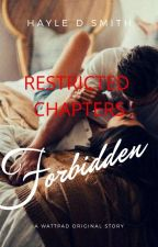 Forbidden: Restricted Chapters (18+) [Complete] by HayleBales