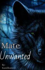 Mate Unwanted by Kandiekane24