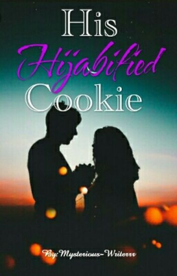 His Hijabified Cookie||✔