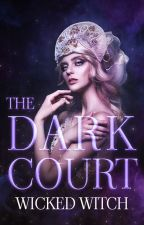 THE DARK COURT | LAS CUATRO CORTES ✸ 3 | by wickedwitch_