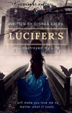 Lucifer's by Dreamer1852