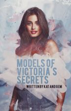 Models of Victoria's Secret by TeamZxdiac