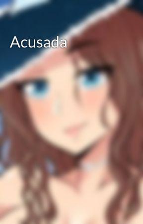 Acusada by Yeru2409